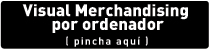 curso de merchandising por ordenador 3D, especialización SPQA